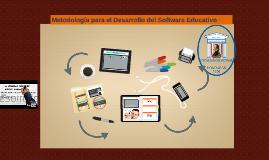 Copy of Metodologìa para el  desarrollo de Software Educativo segùn Galvis