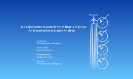 Job Satisfaction in Joint Venture Hotels in China: An Organizational Justice Analysis