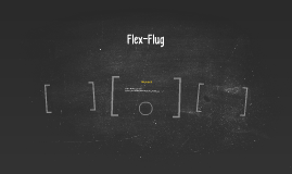 Flex-Flug