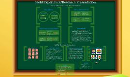 Field Experience Multi-Media Presentation