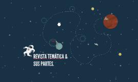 REVISTA TEMÁTICA & SUS PARTES.