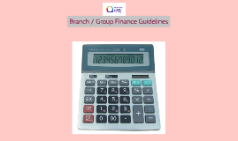 Branch / Group Finance Guidelines