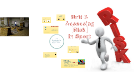 2016 Unit 3 - Assessing Risk in Sport, Legislative Factors