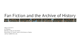 Fan Fiction and the Archive of History