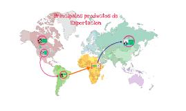 Principales productos de Exportación