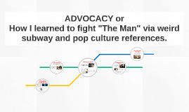 ADVOCACY or