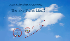 DSBN Instructional Coaches: The Sky's the Limit!