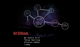 Art Criticism: Art critics usually criticize art in the cont