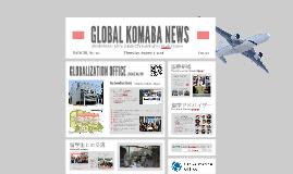 [Original] Open Campus - GLOBAL KOMABA NEWS