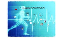 ¡¡ FITNESS SENIOR GOLD!!