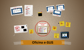 Copy of Oficina e-SUS