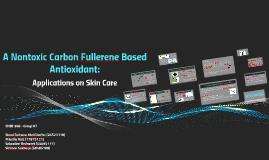 A Nontoxic Carbon Fullerene Based Antioxidant: