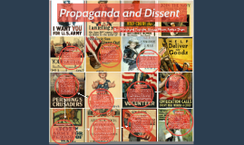 Propaganda and Dissent During WW1