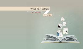 Trust vs. Mistrust