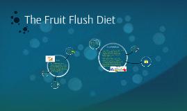 Fruit Flush Diet