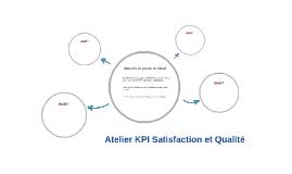 Atelier KPI Satisfaction et Qualité