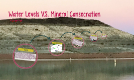 Water Levels V.S. Mineral Consecration