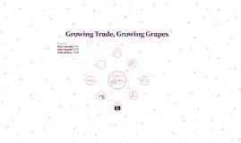 Growing Trade, growing Grapes
