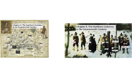 Chapter 3: The Southern Colonies in the Seventeenth Century
