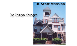 T.B. Scott Mansion