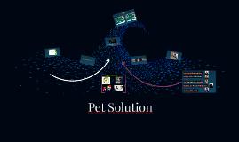 Copy of Pet Solution