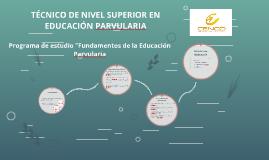 TÉCNICO DE NIVEL SUPERIOR EN EDUCACIÓN PARVULARIA
