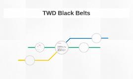 TWD Black Belts