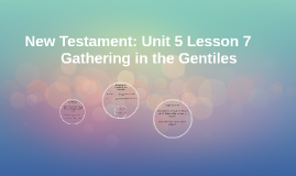 New Testament: Unit 5 Lesson 7