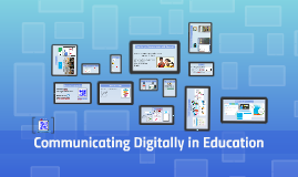 Communicating Digitally in Education