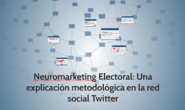 Neuromarketing Electoral