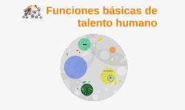 Funciones básicas de talento humano