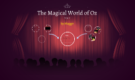 The Magical World of Oz