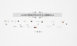 Copy of • LAS MISIONES EN LA BIBLIA •
