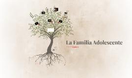 La Familia Adolescente