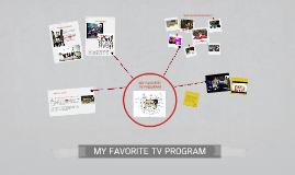 MY FAVORITE TV PROGRAM