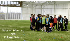 Copy of Session planning and Differentiation