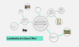 La problematica de la Cuenca El Morro