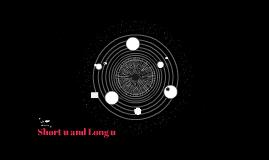 Short u and Long u