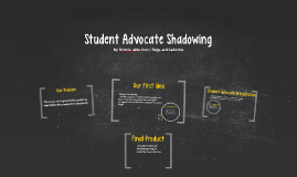 Student Advocate Shadowing