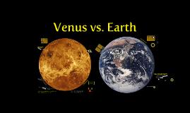 Venus vs. Earth by Ruthie Gawlik on Prezi