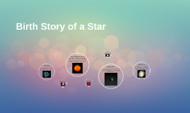 Birth Story of a Star