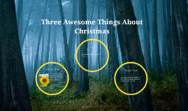 Three Awesome Things About Christmas