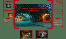 Copy of Técnicas de Sustentação de Galerias Subterrâneas