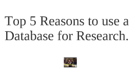 5 Reasons to Use Databases