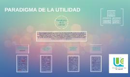 Copy of PARADIGMA DE LA UTILIDAD