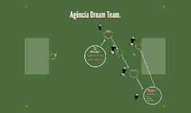 Agência Dream Team.