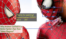 Why Andrew Garfield is a Better Spider-Man than Tobey Maguire