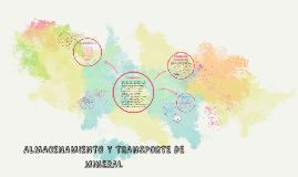 ALMACENAMIENTO Y TRANSPORTE DE MINERAL