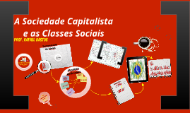 Sociedade Capitalista e Classes