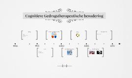 Cognitieve Gedragstherapeutische benadering
